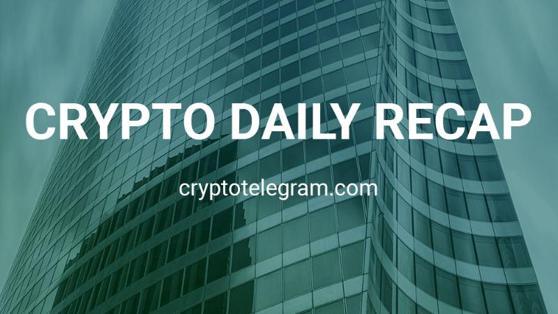 Crypto Daily Recap 02
