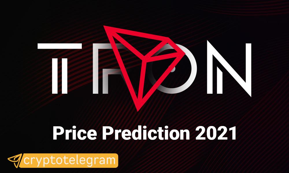 Tron Price Prediction 2021