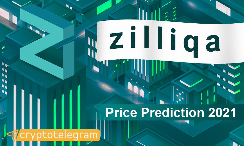 Zilliqa Price Prediction 2021